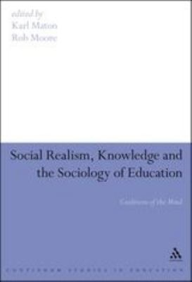 Image of Social Realism, Knowledge And The Sociology Of Education : Coalitions Of The Mind