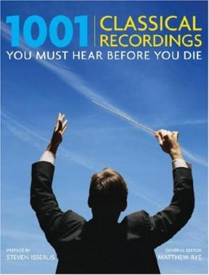 Image of 1001 Classical Recordings You Must Hear