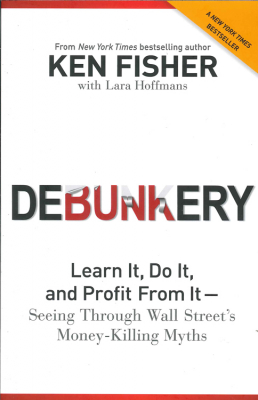 Image of Debunkery : Learn It Do It And Profit From It