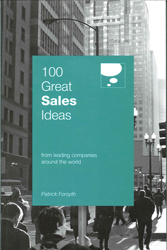 100 Great Sales Ideas From Leading Companies Around The World