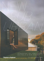 Image of New Suburban : Remaking The Family Home In Australia And Newzealand