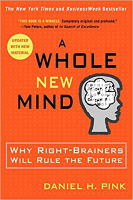 Image of Whole New Mind : Why Right Brainers Will Rule The Future