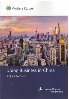Doing Business In China : A Quick Tax Guide