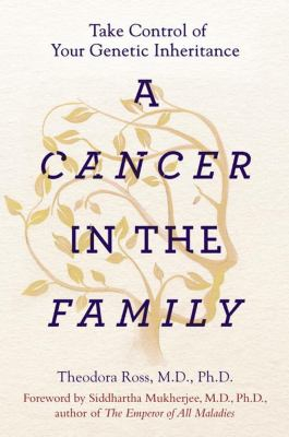 Image of Cancer In The Family : Take Control Of Your Genetic Inheritance