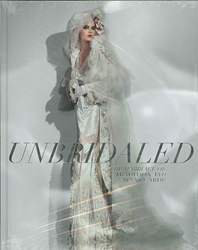 Image of Unbridaled The Marriage Of Tradition & Avant Garde
