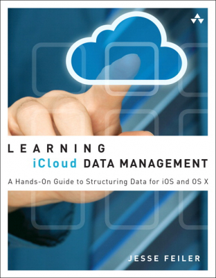 Image of Learning Icloud Data Management : A Hands On Guide To Structuring Data For Ios And Osx