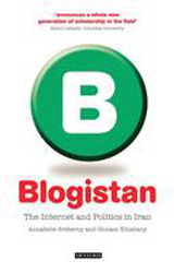 Image of Blogistan The Internet & Politics In Iran