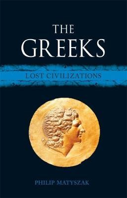 Image of The Greeks : Lost Civilizations