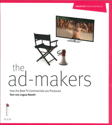 Image of Ad Makers : How The Best Tv Commercials Are Produced
