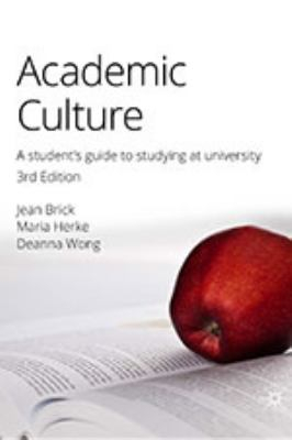 Image of Academic Culture : A Students Guide To Studying At University