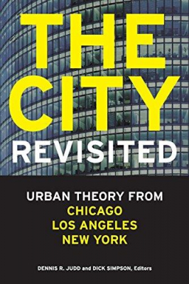 Image of The City Revisited : Urban Theory From Chicago Los Angeles And New York