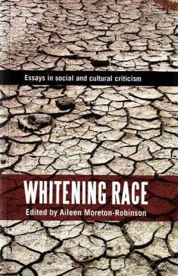 Image of Whitening Race Essays In Social & Cultural Criticism