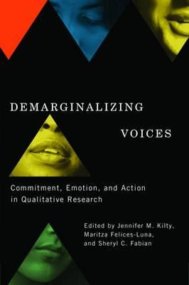 Image of Demarginalizing Voices : Commitment Emotion And Action In Qualitative Research