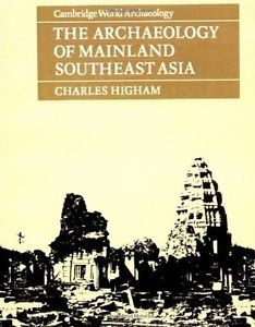 Image of Archaeology Of Mainland Southeast Asia