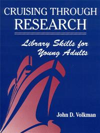 Image of Cruising Through Research : Library Skills For Young Adults