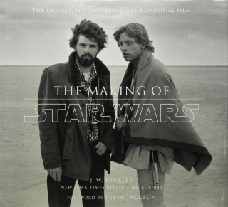 Image of Making Of Star Wars The Definitive Story Behind The Originalfilm Based On The Lost Interviews From The Official Lucas