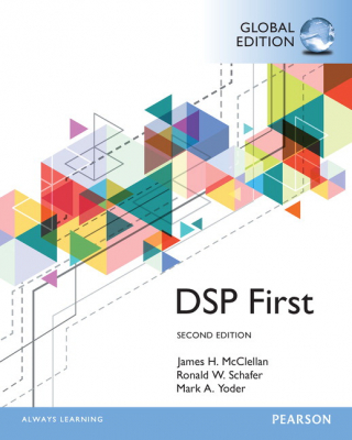 Image of Digital Signal Processing First : Global Edition