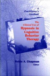 Image of Clinical Use Of Hypnosis In Cognitive Behavior Therapy