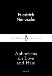 Image of Aphorisms On Love And Hate : Penguin Little Black Classics