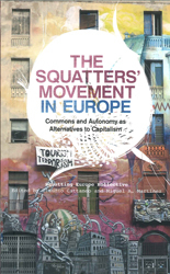 Image of Squatters Movement In Europe : Commons And Autonomy As Alternatives To Capitalism