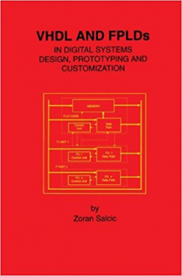 Image of Vhdl & Fplds In Digital System Design Prototyping & Customization