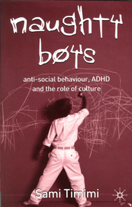 Image of Naughty Boys Anti Social Behaviour Adhd & The Role Of Culture