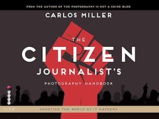 Image of Citizen Journalist's Photography Handbook Shooting The Worldas It Happens