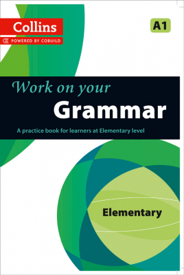 Image of Collins Work On Your Grammar : Elementary : A1