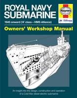 Image of Royal Navy Submarine Manual 1945 Onward : A Class Hms Alliance