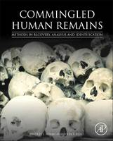 Image of Commingled Human Remains : Methods In Recovery Analysis And Identification