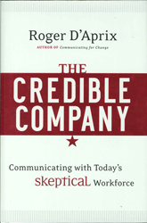 Credible Company Communicating With A Skeptical Workforce L-eadership Communication Strategies For A Skeptical Workforce