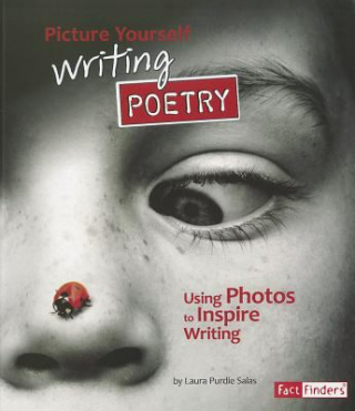Image of Picture Yourself Writing Poetry : See It Write It Series