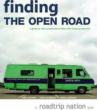 Image of Finding The Open Road A Guide To Self-construction Rather Than Mass Production