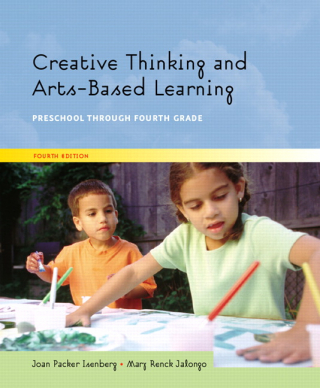 Image of Creative Thinking And Arts-based Learning : Preschool Through Fourth Grade