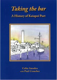 Image of Taking The Bar : A History Of Kaiapoi Port