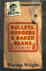 Image of Bullets Burgers And Baked Beans : The Warren Wright Story