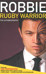 Image of Robbie : Rugby Warrior : The Autobiography