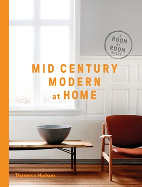 Image of Mid-century Modern At Home : A Room-by-room Guide