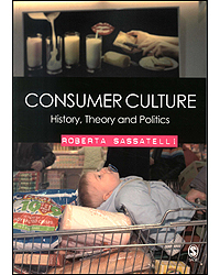 Image of Consumer Culture History Theory & Politics