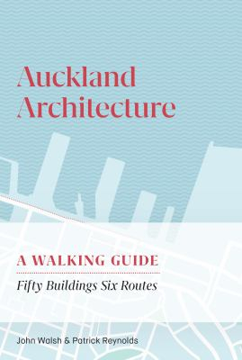 Image of Auckland Architecture : A Walking Guide
