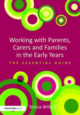 Image of Working With Parents Carers And Families In The Early Years : The Essential Guide