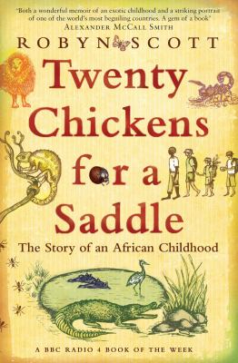 Image of Twenty Chickens For A Saddle : The Story Of An African Childhood