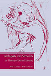 Ambiguity & Sexuality A Theory Of Sexual Identity