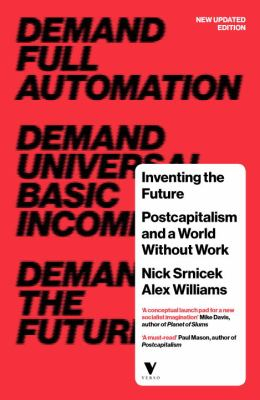 Image of Inventing The Future : Postcapitalism And A World Without Work