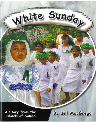 Image of White Sunday : A Story From The Islands Of Samoa