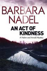Act Of Kindness : A Hakim And Arnold Mystery