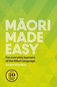 Image of Maori Made Easy : For Everyday Learners Of The Maori Language