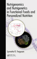 Image of Nutrigenomics And Nutrigenetics In Functional Foods And Personalized Nutrition