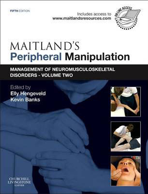 Image of Maitlands Peripheral Manipulation : Volume 2 : Management Ofneuromusculoskeletal Disorders