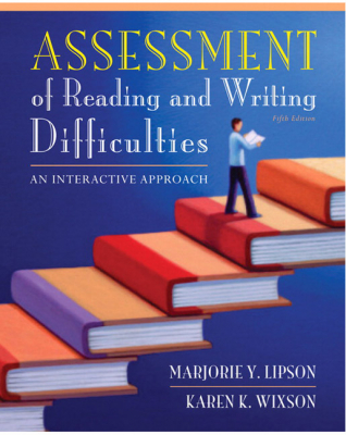 Image of Assessment Of Reading And Writing Difficulties : An Interactive Approach